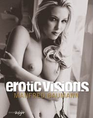 Erotic Visions by Manfred Baumann
