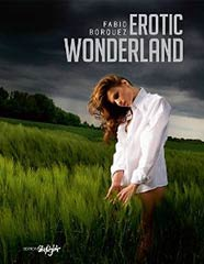 Featured Book: Erotic Wonderland by Fabio Borquez