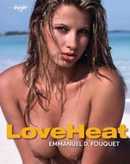 Featured book: LOVEHEAT by Emmanuel D. Fouquet