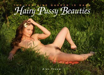 Hairy Pussy Beauties by Alex Truew